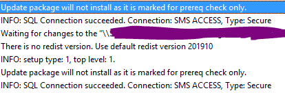 cmupdate.log - update package will not install as it is marked for prereq check only. Every 10 minutes the log repeated the same.